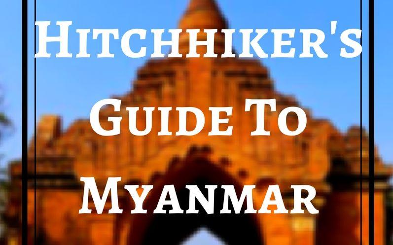 Автостопом через всю Мьянму